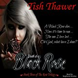 Death of a Black Rose: The Rose Trilogy, Book 3