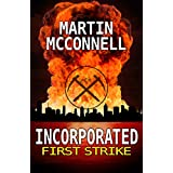 Incorporated First Strike: First Strike