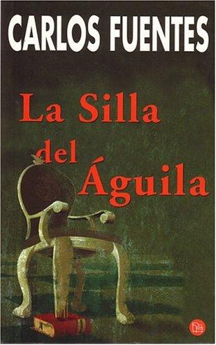 La silla del Aguila (Punto de Lectura) (Spanish Edition): Carlos ...