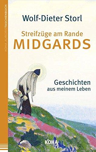 Streifzüge am Rande Midgards - Geschichten aus meinem Leben