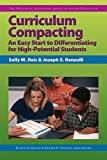img - for Curriculum Compacting: An Easy Start to Differentiating for High Potential Students (Practical Strategies Series in Gifted Education) (Practical Strategies in Gifted Education) book / textbook / text book