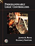 Programmable Logic Controllers, James A. Rehg and Glenn J. Sartori, 0134328817