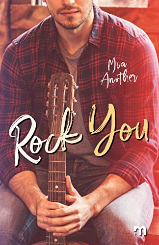 Rock You: Conquistarti (Italian Edition)