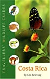 Costa Rica (Travellers Wildlife Guide) (Travellers' Wildlife Guides)