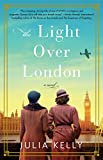 The Light Over London by  Julia Kelly in stock, buy online here