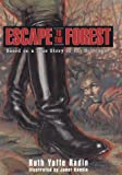 Escape to the Forest, Ruth Y. Radin, 0060285206