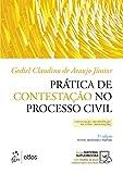 Prática de Contestação no Processo Civil - Contestação - Reconvenção - Exceções - Impugnações