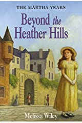 Beyond the Heather Hills (Little House Prequel) Hardcover