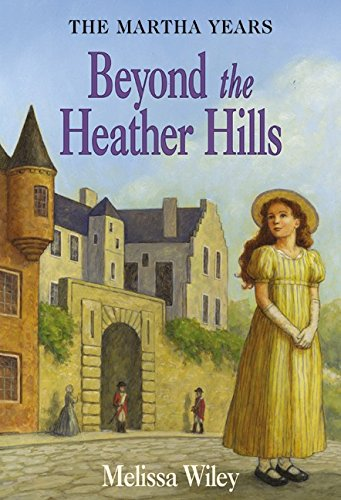 Beyond the Heather Hills (Little House Prequel)