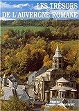 """Afficher """"Les trésors de l'Auvergne romane"""""""