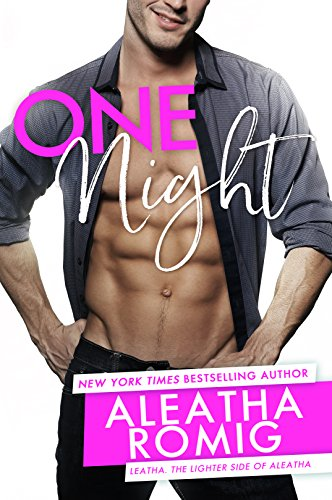 One Night (Lighter Ones Book 2) by [Romig, Aleatha]