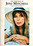 The Very Best of Joni Mitchell: for Piano, Voice and Guitar (Pvg)