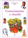 img - for Conocimiento del mundo/ Our World and Its People (Biblioteca Visual Juvenil/ Juvenile Visual Library) (Spanish Edition) book / textbook / text book
