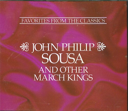 Reader's Digest: John Philip Sousa and Other March Kings