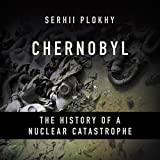 #3: Chernobyl: The History of a Nuclear Catastrophe
