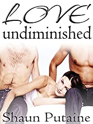 Love Undiminished: Undiminished Book 3: An Erotic Femdom Cuckold Romance