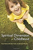 img - for The Spiritual Dimension of Childhood book / textbook / text book