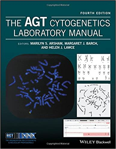 The AGT Cytogenetics Laboratory Manual