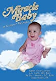 img - for Miracle Baby: an Alternative Pregnancy by Andrea L Duran-Carpenter (2015-11-30) book / textbook / text book