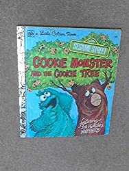 Cookie Monster and the Cookie tree (A Sesame Street book)