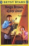 Bingo Brown, Gypsy Lover, Betsy Byars, 0140345183