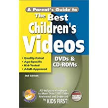 Parent's Guide to the Best Children's Videos, A