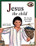 Jesus the Child, Noel Kelly, 0890511977