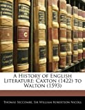 A History of English Literature, Thomas Seccombe and William Robertson Nicoll, 1142191648
