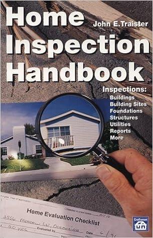 Home Inspection Handbook John E Traister 0706189950456 Amazon