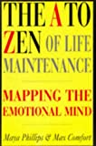 The A to Zen of Life Maintenance, Maya Phillips and Max Comfort, 1852308109