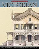 img - for Victorian: American Restoration Style by Joan M. Brierton (1999-06-02) book / textbook / text book
