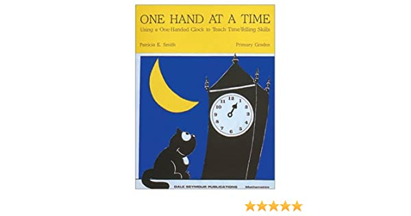 Amazon.com: ONE HAND AT A TIME 01714 (9780866513470): DALE SEYMOUR ...