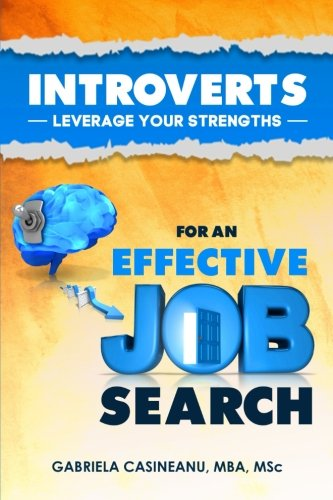 Introverts  Leverage Your Strengths For An Effective Job Search