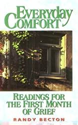 Everyday Comfort: Readings for the First Month of Grief