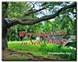 Why People Live in New Orleans, Christine Allen Ewy, 0615299342