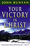Your Victory in Christ, John Bunyan, 0883685183
