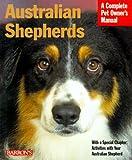 Australian Shepherds, D. Caroline Coile, 0764105582