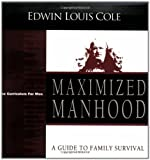 Maximized Manhood, Edwin Louis Cole, 1931682224