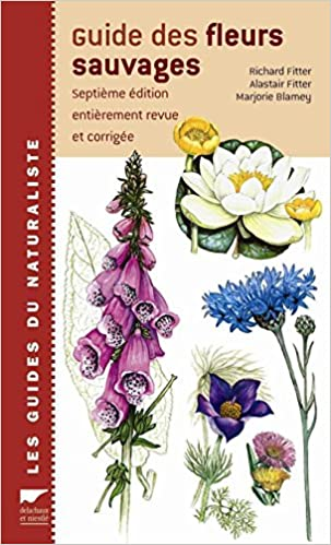 Guide Des Fleurs Sauvages Richard Fitter Alastair Fitter