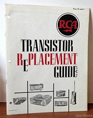 - RCA Transistor Replacement Guide - Portable Radio Receivers, Table Radio Receivers, Tape Recorders, Portable Equipment