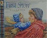 First Snow, Kim Lewis, 1564029638