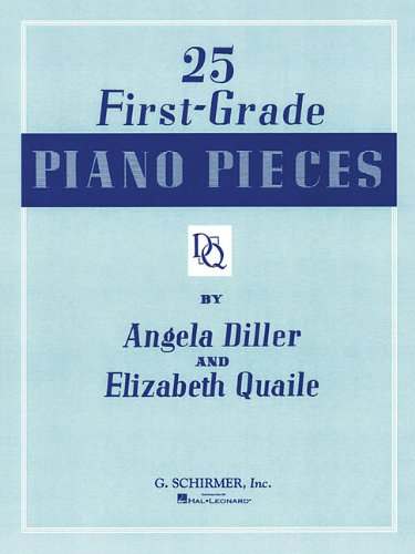 25 First Grade Piano Pieces: Easy Piano Solo (Piano Collection) (First Solo Pieces)