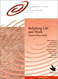 Relinking Life and Work, Rhona Rapoport and Lotte Bailyn, 1883823277