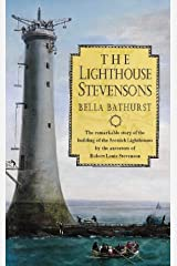 The Lighthouse Stevensons: The Extraordinary Story of the Building of the Scottish Lighthouses By the Ancestors of Robert Louis Stevenson Hardcover
