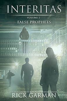 Interitas: Volume 2: False Prophets by [Garman, Rick]
