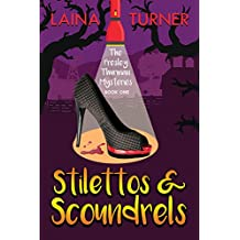 Stilettos & Scoundrels (The Presley Thurman Mysteries Book 1)