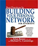 img - for Best Practices in Building Your Personal Network for Attorneys book / textbook / text book