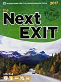 the Next EXIT 2017 (Next Exit: USA Interstate Highway Exit Directory)