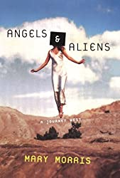 Angels and Aliens: A Journey West