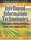Itelligent Information Technologies, Viijay Sugumaran, 1599049414